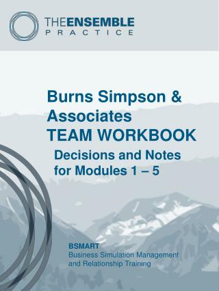 Burns Simpson & Associates TEAM WORKBOOK