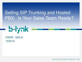 Selling SIP Trunking and Hosted PBX:  Is Your Sales Team Ready?