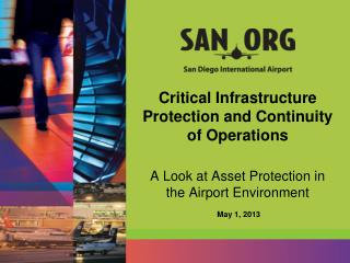Critical Infrastructure Protection and Continuity of Operations A Look at Asset Protection in the Airport Environment