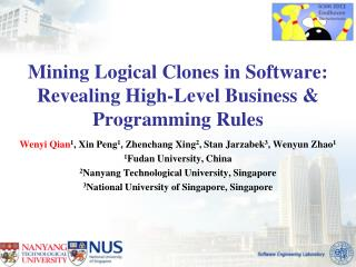 Mining Logical Clones in Software: Revealing High-Level Business & Programming Rules