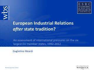 European Industrial Relations  after  state tradition?