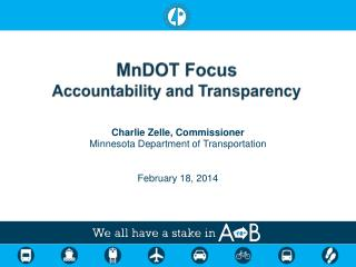 MnDOT Focus Accountability and Transparency