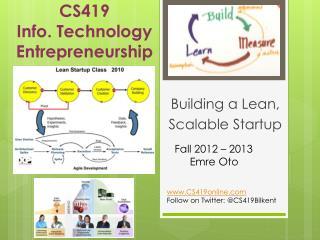CS419 Info. Technology  Entrepreneurship