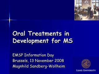 Oral Treatments in Development for MS