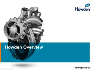 Howden Overview