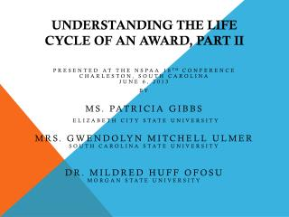 Understanding the Life  Cycle of an  Award, part  II