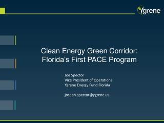 Clean Energy Green Corridor : Florida's First PACE Program