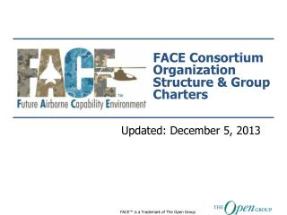 FACE Consortium Organization Structure & Group Charters