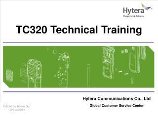 Hytera Communications Co., Ltd Global Customer Service Center