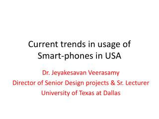 Current trends in usage of  Smart-phones in USA