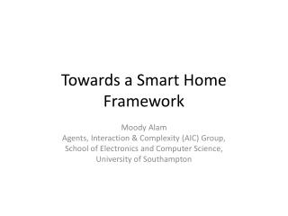 Towards a Smart Home Framework