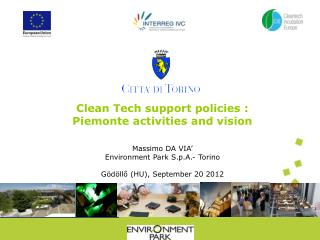 Clean Tech support policies  :  Piemonte  activities  and vision