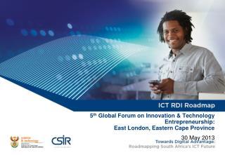 5 th  Global Forum on Innovation & Technology Entrepreneurship:  East London, Eastern Cape Province