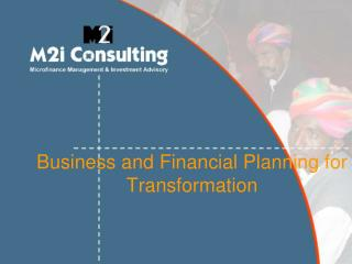 Business and Financial Planning for Transformation