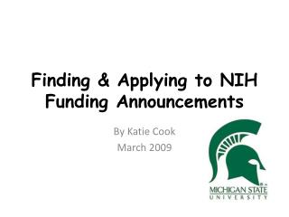 Finding & Applying to NIH Funding Announcements