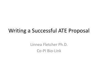 Writing a Successful ATE Proposal