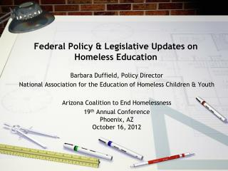 Federal Policy & Legislative Updates on Homeless Education