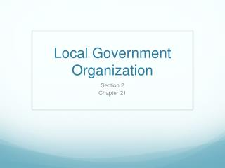 Local Government Organization