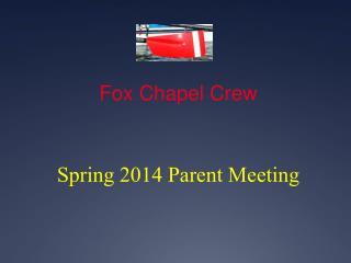 Fox Chapel Crew