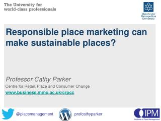 Responsible place marketing can make sustainable places?