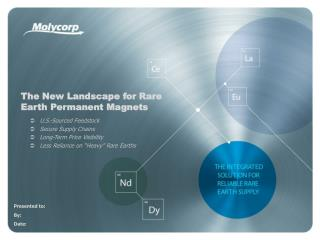 The New Landscape for Rare  Earth  Permanent Magnets