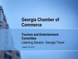 Georgia Chamber of Commerce Tourism and Entertainment Committee