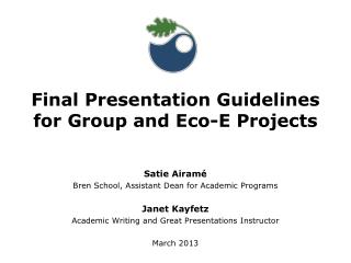 Final Presentation Guidelines for Group and Eco-E Projects