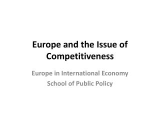 Europe and the Issue of Competitiveness
