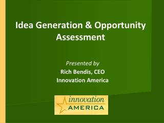 Idea Generation & Opportunity Assessment