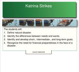 Katrina Strikes