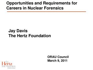 Opportunities and Requirements for Careers in Nuclear Forensics