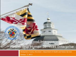 Montgomery County, Maryland | Department of Health and Human Services October  7,  2013