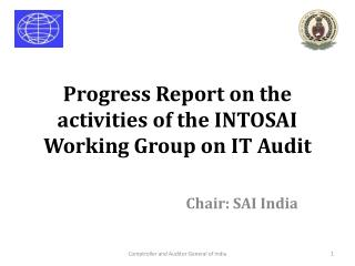 Progress Report on the activities of the INTOSAI Working Group on IT Audit