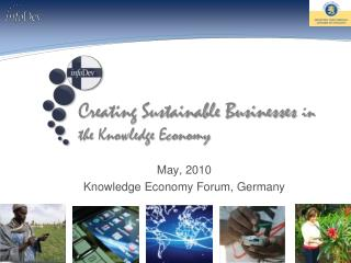 May, 2010 Knowledge Economy Forum, Germany