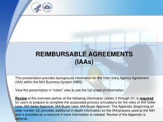 REIMBURSABLE AGREEMENTS (IAAs)