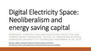 Digital Electricity Space: Neoliberalism and energy saving  capital