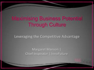 Maximising Business Potential  Through Culture