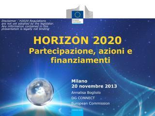 HORIZON 2020 Partecipazione, azioni  e finanziamenti