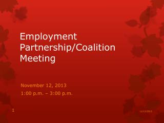 Employment Partnership/Coalition Meeting
