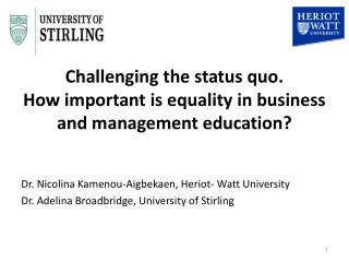 Challenging the status quo. How important is equality in business and management education?