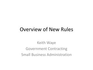 Overview of New Rules