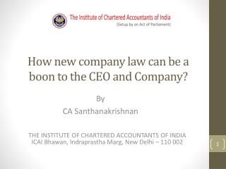 How new company law can be a boon to the CEO and Company?