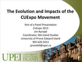 The Evolution and Impacts of the  CUExpo Movement
