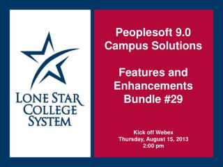Peoplesoft 9.0 Campus Solutions Features and  Enhancements  Bundle #29