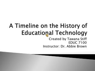 A Timeline on the History of Educational Technology