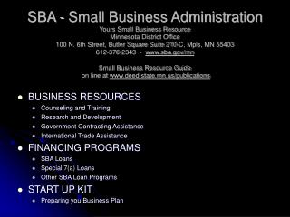 sba - small business administration yours small business resource minnesota district office 100 n. 6th street, butler sq