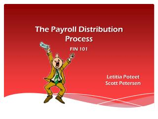 The Payroll Distribution  Process FIN 101