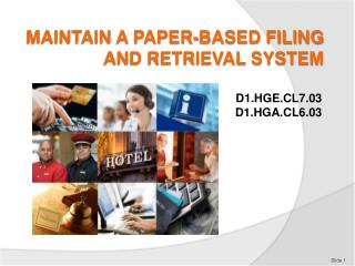 MAINTAIN A PAPER-BASED FILING AND RETRIEVAL SYSTEM