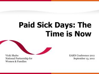 Paid Sick Days: The Time is Now