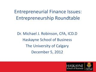 Entrepreneurial Finance Issues: Entrepreneurship Roundtable